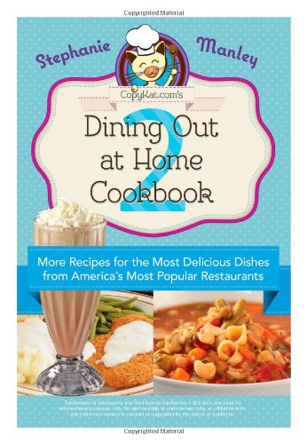 Dining out at home cookbook 2 more recipes for The most delicious recipes