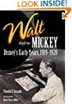 Walt Before Mickey: Disney's Early Ye...