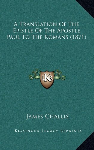 A Translation of the Epistle of the Apostle Paul to the Romans (1871)