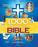 1,000 Facts About the Bible (National Geographic Kids)