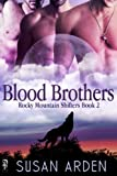 Blood Brothers (Rocky Mountain Shifters)