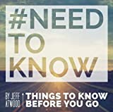 img - for #Needtoknow Things to Know Before You Go by Jeff Atwood (2015-05-03) book / textbook / text book