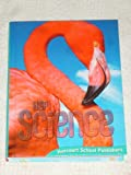 Harcourt School Publishers Science: Student Edition Grade 4 2009