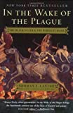 In the Wake of the Plague: The Black Death and the World It Made (0060014342) by Norman F. Cantor