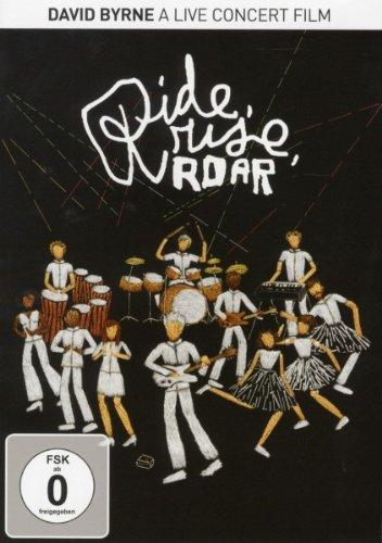 David Byrne - Ride Rise Roar/A Life Concert Film [Edizione: Germania]