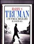 Harry S. Truman, a Pictorial Biography.