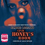 Up in Honey's Room | [Elmore Leonard]