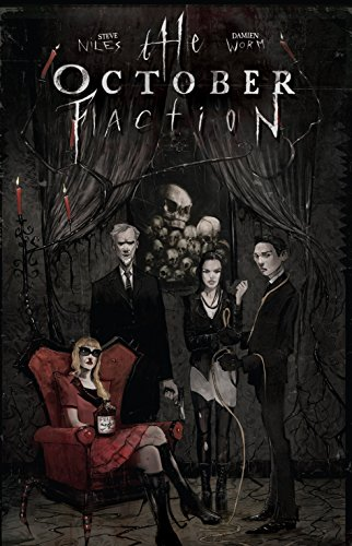 The October Faction Vol. 1, by Steve Niles