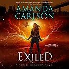 Exiled: Phoebe Meadows, Book 3 Hörbuch von Amanda Carlson Gesprochen von: Emma Wilder