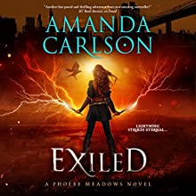 Exiled: Phoebe Meadows, Book 3 Audiobook by Amanda Carlson Narrated by Emma Wilder