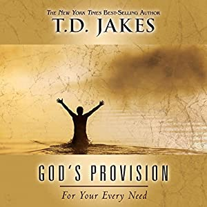 God's Provision for Your Every Need Audiobook