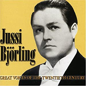 Great Voices of the Twentieth Century: Jussi Björling