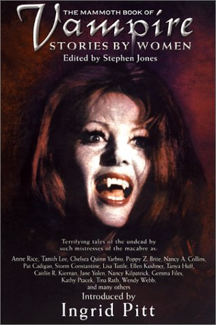 The Mammoth Book of Vampire Stories by Women (Mammoth Books)