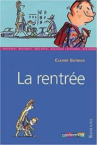 La rentrée par Claude Gutman