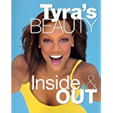 Tyra's Beauty Inside & Out ~ Tyra Banks