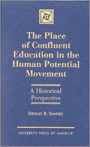 The Place of Confluent Education in the Human Potential Movement: A Historical Perspective