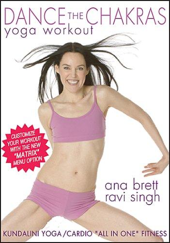 Dance the Chakras Yoga Workout - Ana Brett & Ravi Singh**Now with the Matrix** [DVD] [2007]