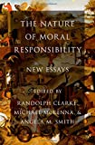img - for The Nature of Moral Responsibility: New Essays book / textbook / text book