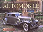 The Art of the Automobile: The 100 Gr...