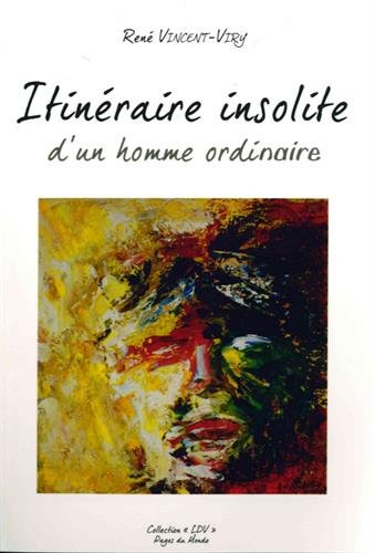 itineraire-insolite-dun-homme-ordinaire