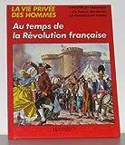 """Afficher """"Au temps de la révolution Française"""""""
