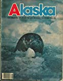 img - for ALASKA, THE MAGAZINE OF LIFE ON THE LAST FRONTIER/NOVEMBER 1982 book / textbook / text book