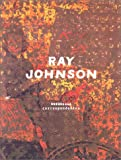 Ray Johnson : Correspondences (2080136631) by De Salvo, Donna