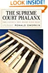 The Supreme Court Phalanx: The Court'...