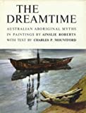 img - for The Dreamtime, The book / textbook / text book
