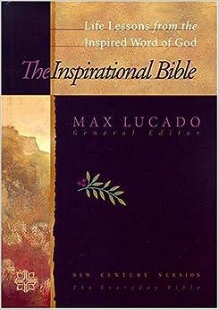 Inspirational Study Bible - Max Lucado - Google Books