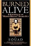 "Burned Alive: A Survivor of an "" Honor Killing "" Speaks Out"