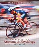 Essentials of Anatomy & Physiology plus Applications Manual (3rd Edition) (0321175689) by Martini, Frederic H.