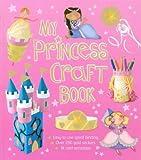 img - for My Princess Craft Book book / textbook / text book