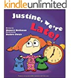 Children's book: Justine, we're late!: Conflict management for kids (for ages 4-8) (Benjy & Justine Series Book 1)