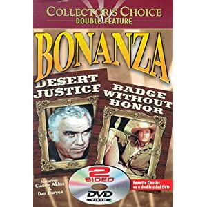 Bonanza: Desert Justice/Badge Without Honor movie