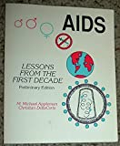 AIDS: Lessons from the First Decade/Preliminary Edition (0840363389) by Appleman, M. Michael