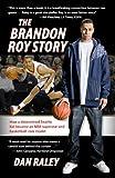 The Brandon Roy Story