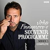 John Finnemore's Souvenir Programme: The Complete Series 1   [John Finnemore]