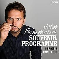 John Finnemore's Souvenir Programme: The Complete Series 1  by John Finnemore Narrated by John Finnemore