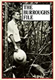 The Burroughs File (087286152X) by Burroughs, William S.