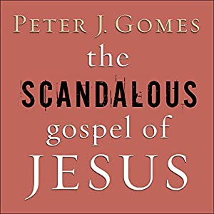 The Scandalous Gospel of Jesus Audiobook