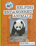 Save the Planet: Helping Endangered Animals (Language Arts Explorer: Science Lab)