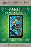 Tarot Outside the Box (Special Topics in Tarot Series) (0738702773) by Sim, Valerie