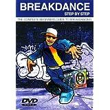 Breakdance Step-by-Step ~ Break Easy