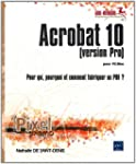 Acrobat 10 pour PC/Mac (version Pro)...