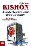 Auch die Waschmaschine ist nur ein Mensch. (3404146239) by Ephraim Kishon