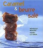 echange, troc Bénédict Beaugé, Henri Le Roux - Caramel et beurre salé