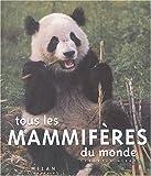 """Afficher """"Tous les mammifères du monde"""""""
