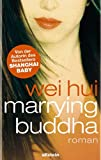 Marrying Buddha (3550086202) by Wei Hui