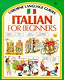 Italian for Beginners (Language Guides)